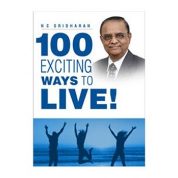 100 Exciting Ways to Live